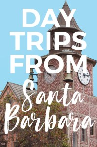 11 Amazing Day Trips from Santa Barbara : explore cute towns, beaches, wineries & more