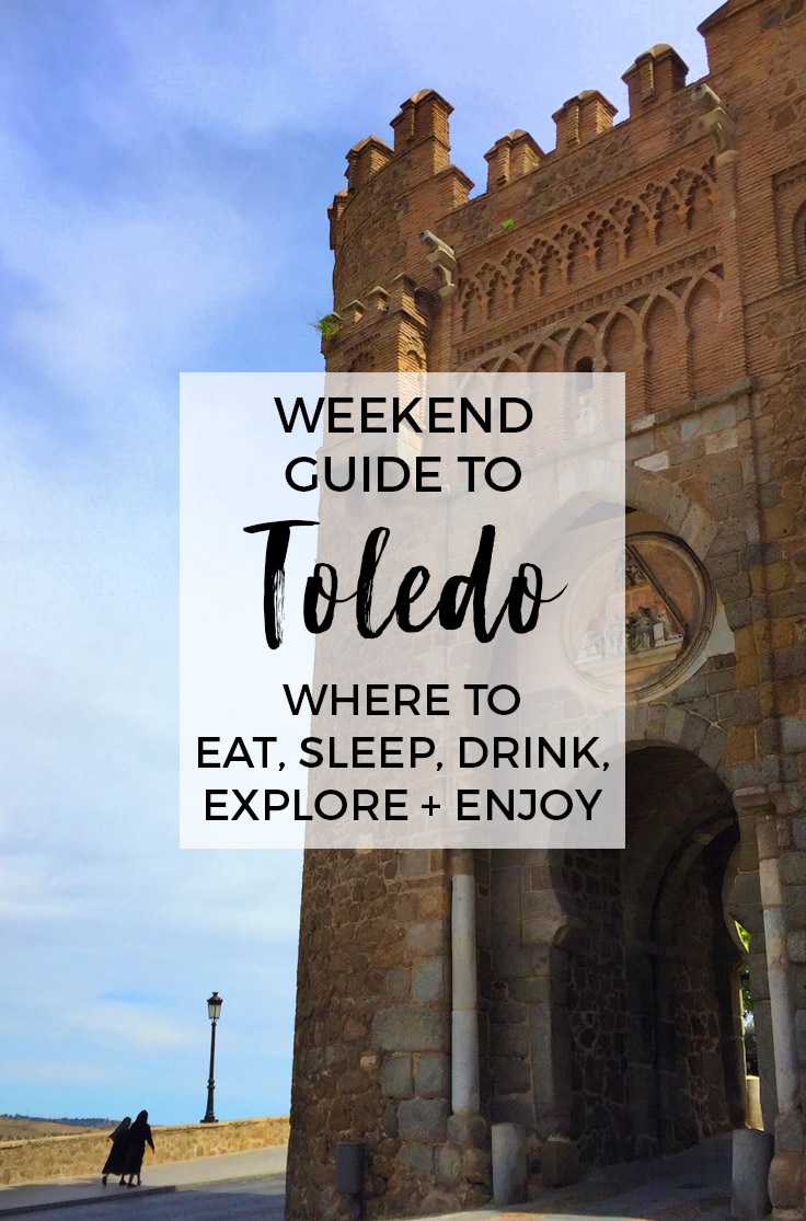 Top Things To Do in Toledo, Spain : The Weekend Guide to Toledo
