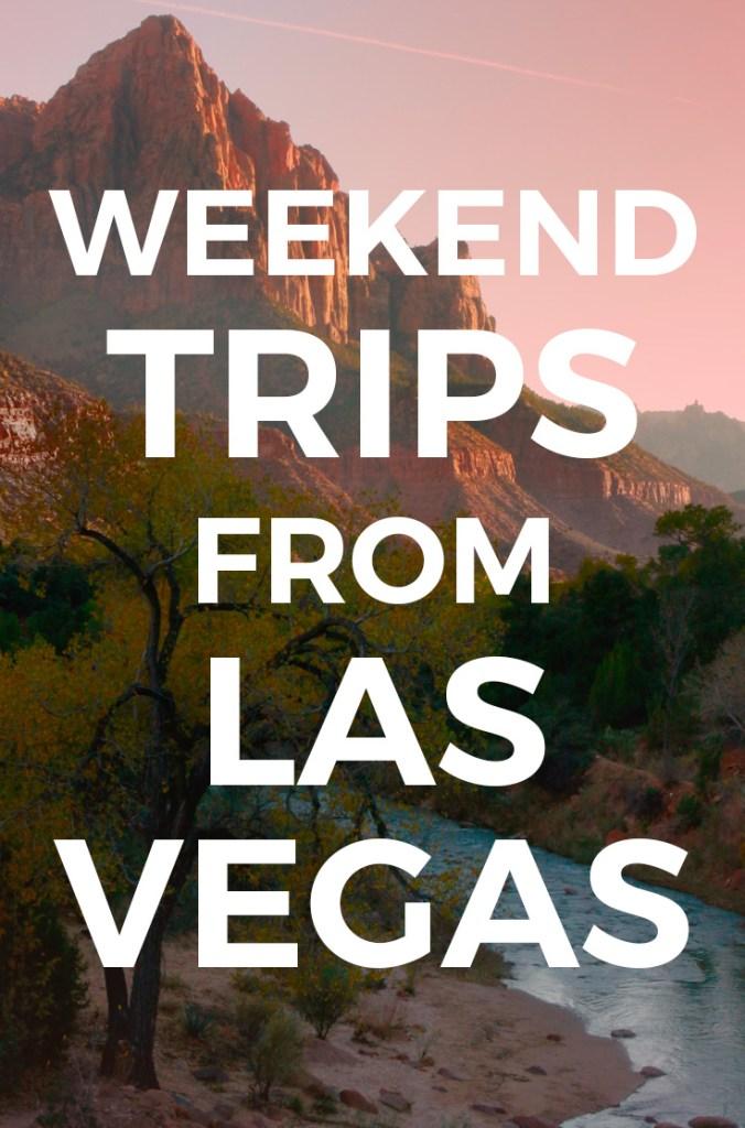 Overnight Trips from Las Vegas - weekend getaways best 2 day trips from Las Vegas