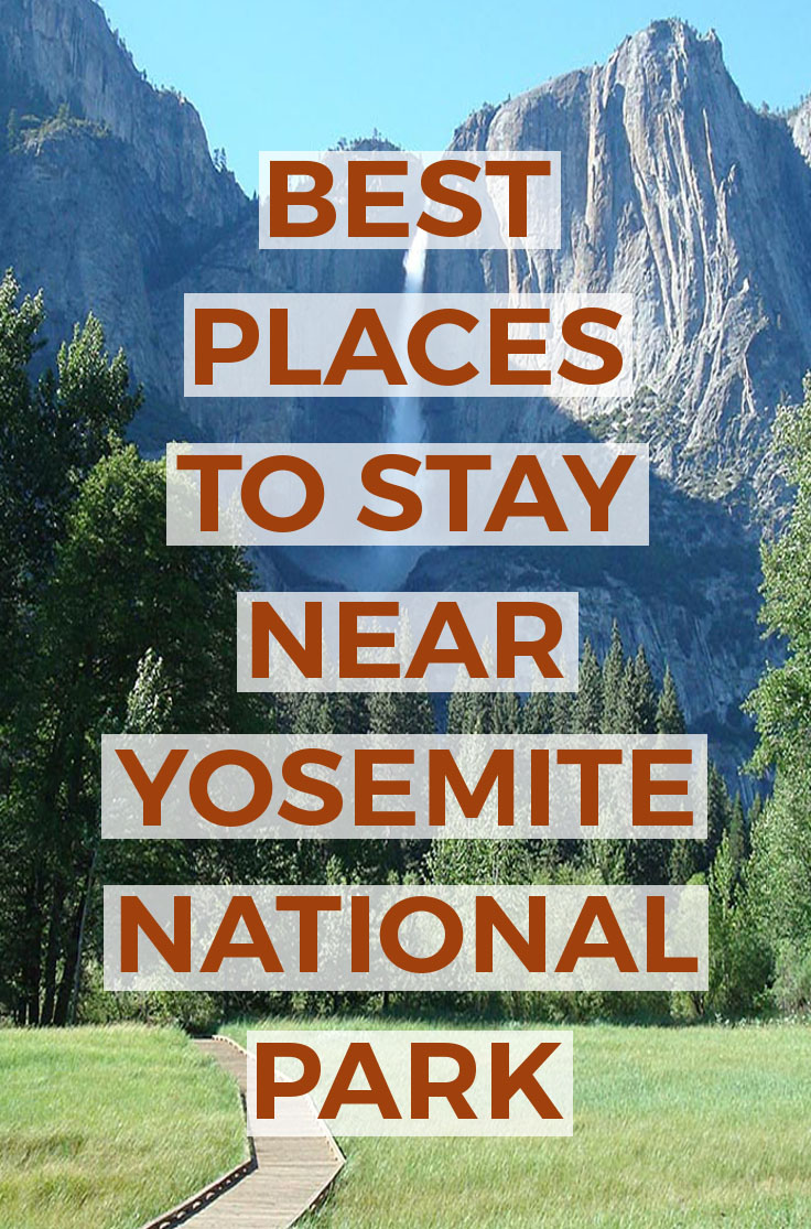 Coolest Places To Stay Near Yosemite National Park Cabins