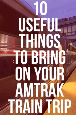 10 Things To Pack for Your Amtrak Train Ride