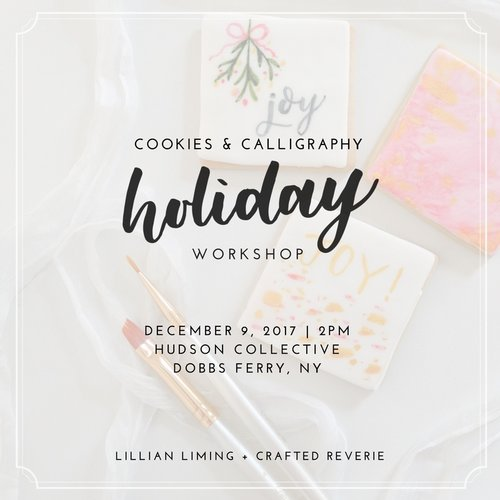 Holiday Workshop: Cookies & Calligraphy (and a Giveaway!)