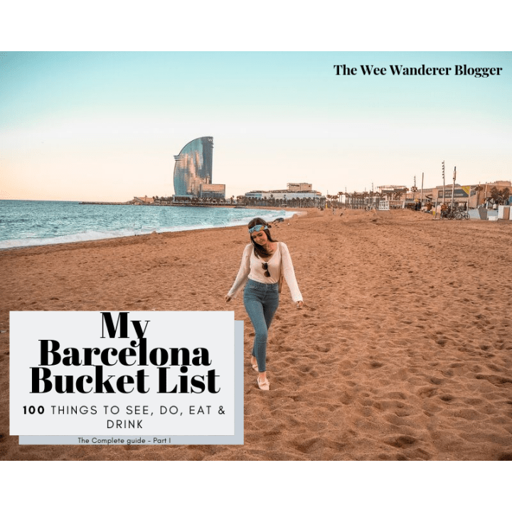My Barcelona Bucket List!  100 things to see, do, eat and drink. The Complete Guide – Part I.