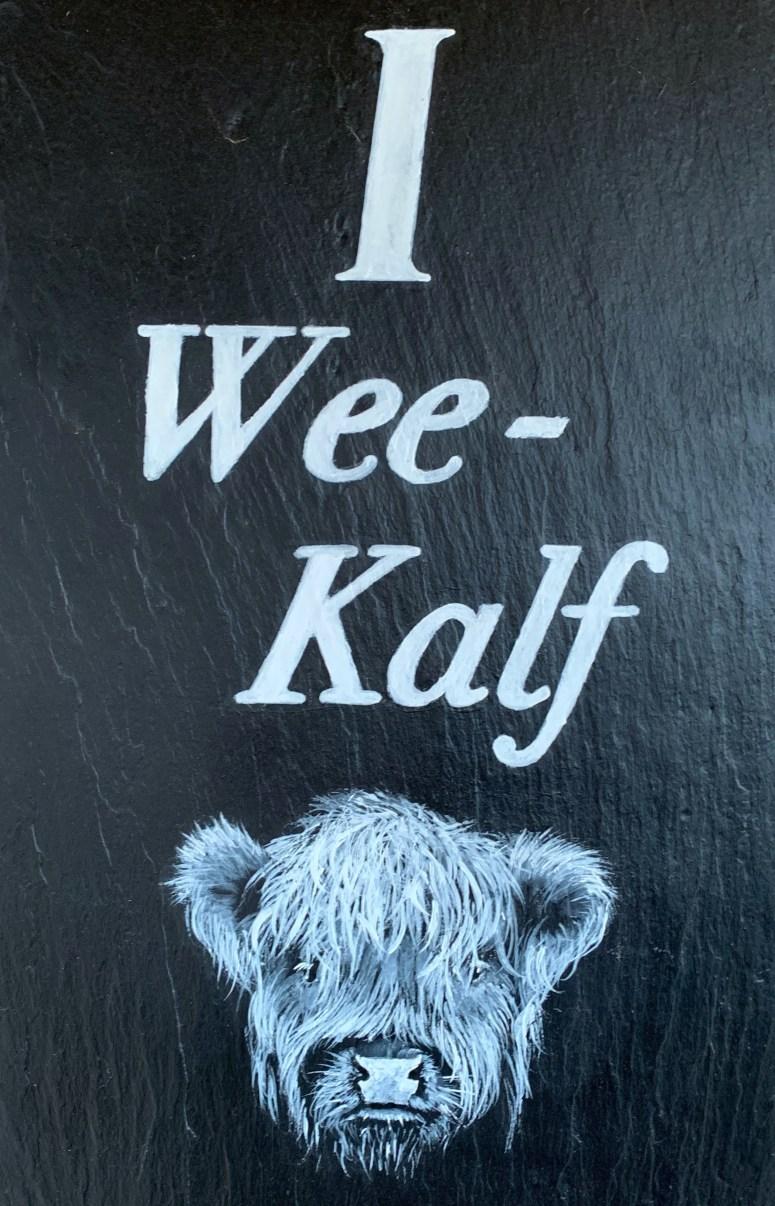 I Wee Kalf, Dufftown