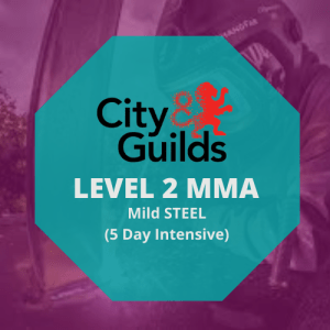 CITY & GUILDS LEVEL 2 WELDING SKILLS IN MMA