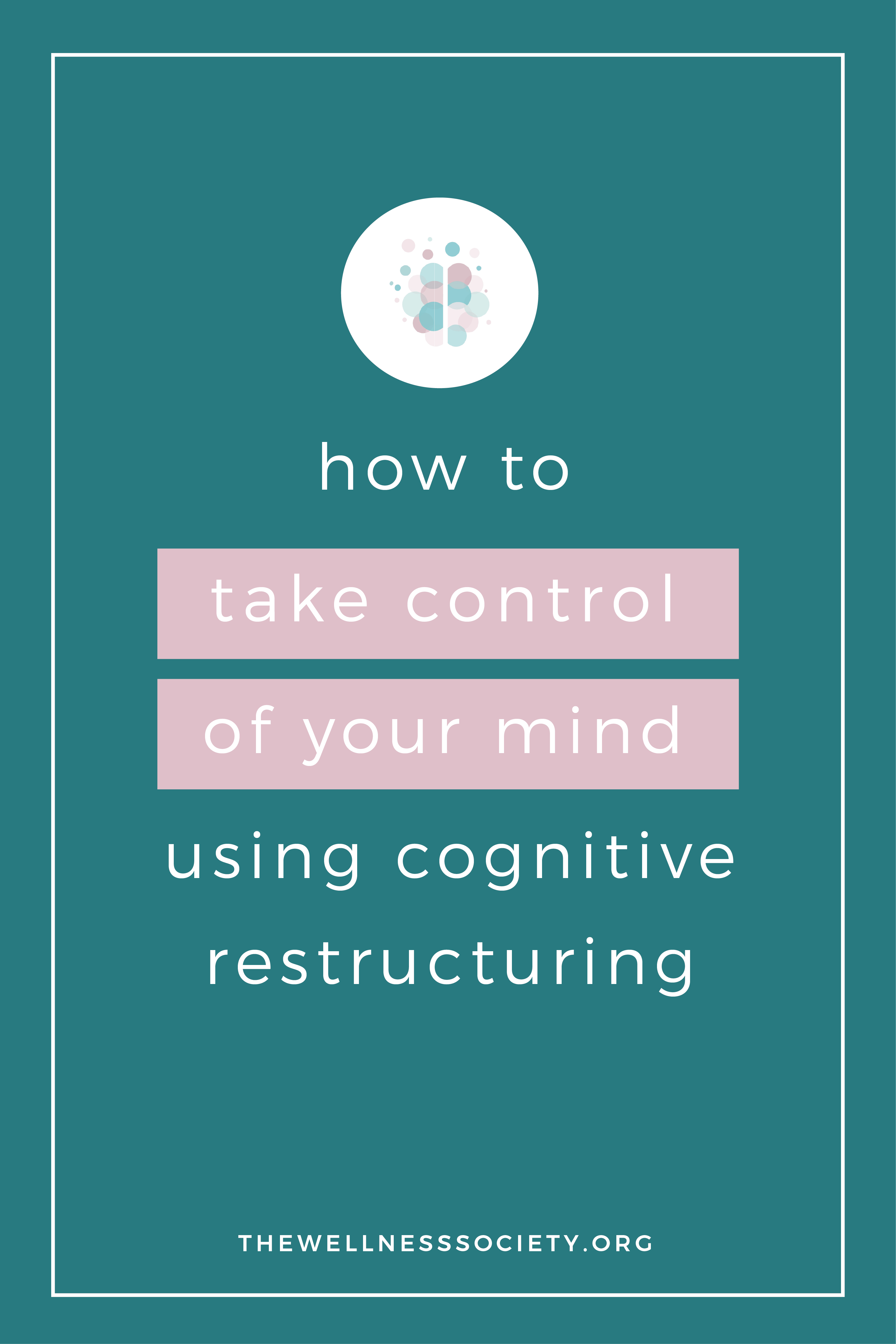 How To Develop Your Cognitive Restructuring Skills