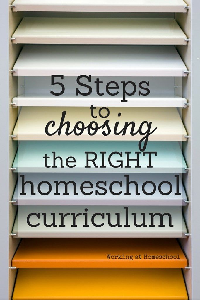 5 Steps to Choosing the Right Homeschool Curriculum