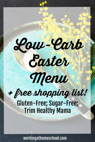 THM Gluten-Free Sugar-Free Easter Menu with printable shopping list!