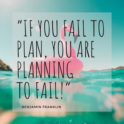 Franklin Quote If you fail to plan you are planning to fail. Creating Coghlans
