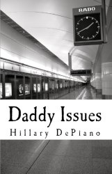 Daddy Issues: One Act Play