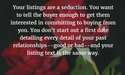 Shorten & simplify your item listing text for the TL; DR generation of buyers