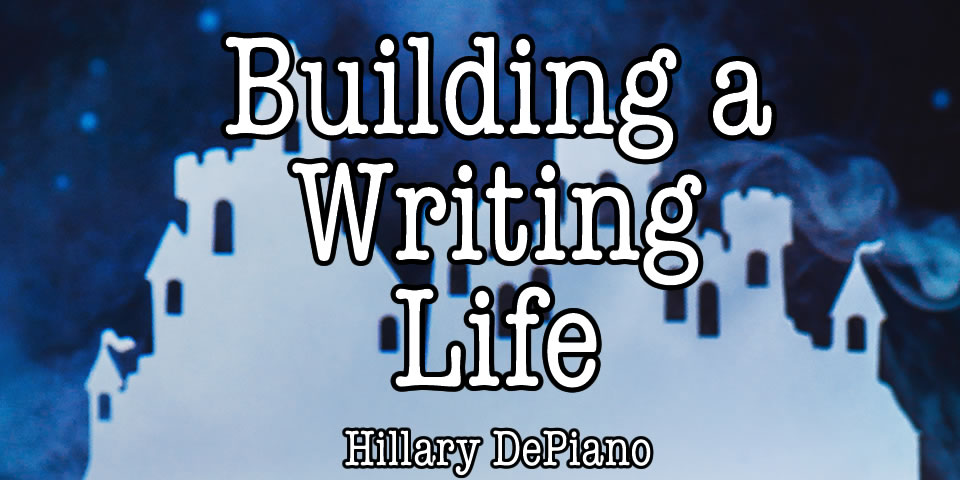 Building a writing life
