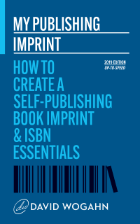 Book Review:  My Publishing Imprint: How to Create a Self-Publishing Book Imprint & ISBN Essentials