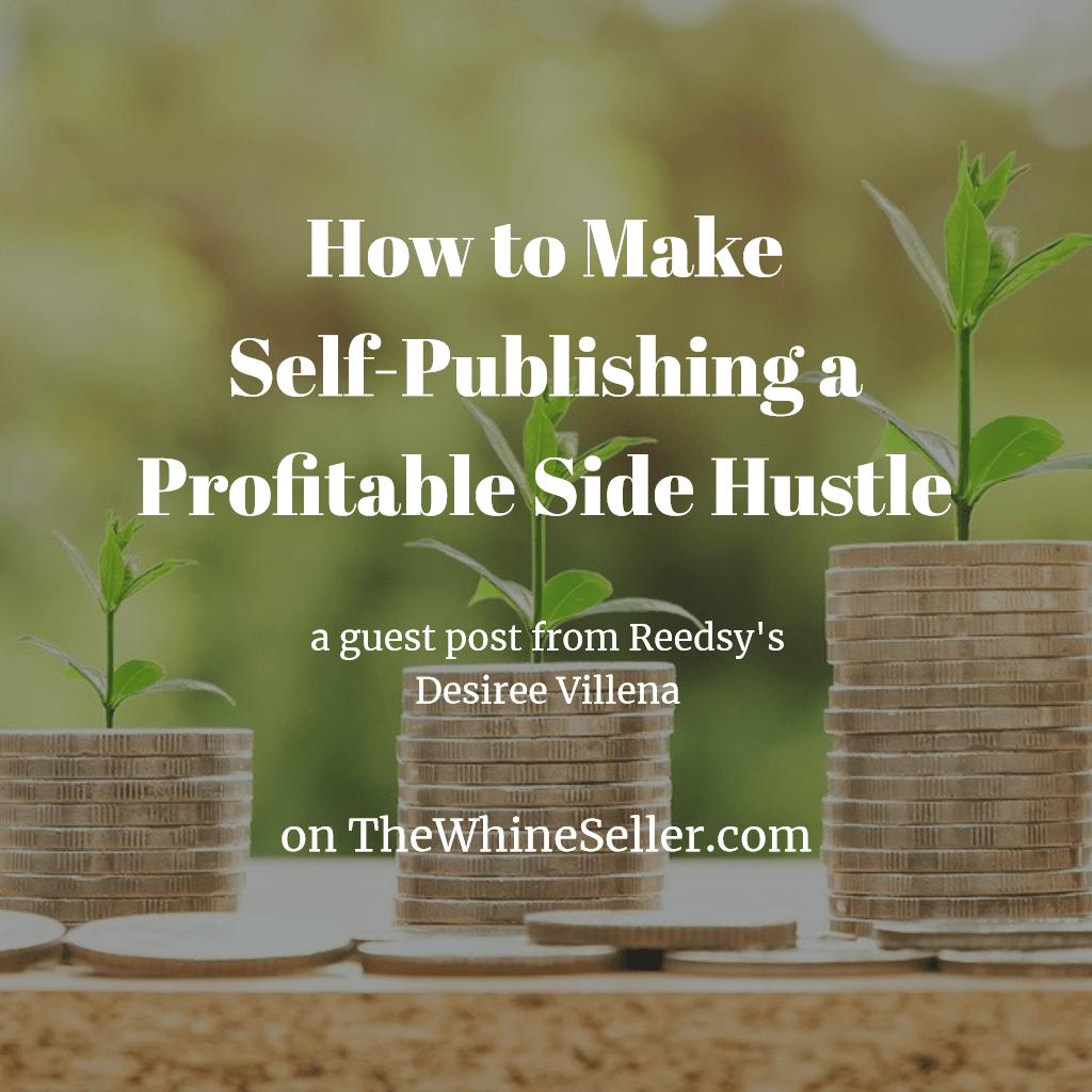 How to Make Self-Publishing a Profitable Side Hustle