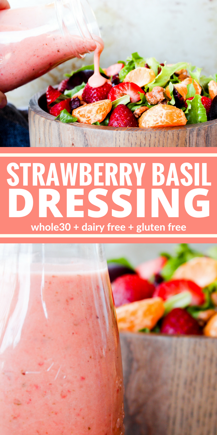 You'll love this Strawberry Basil Dressing. It's so very creamy it will brighten up any salad! Plus it's Whole30, dairy free, gluten free, and sugar free.