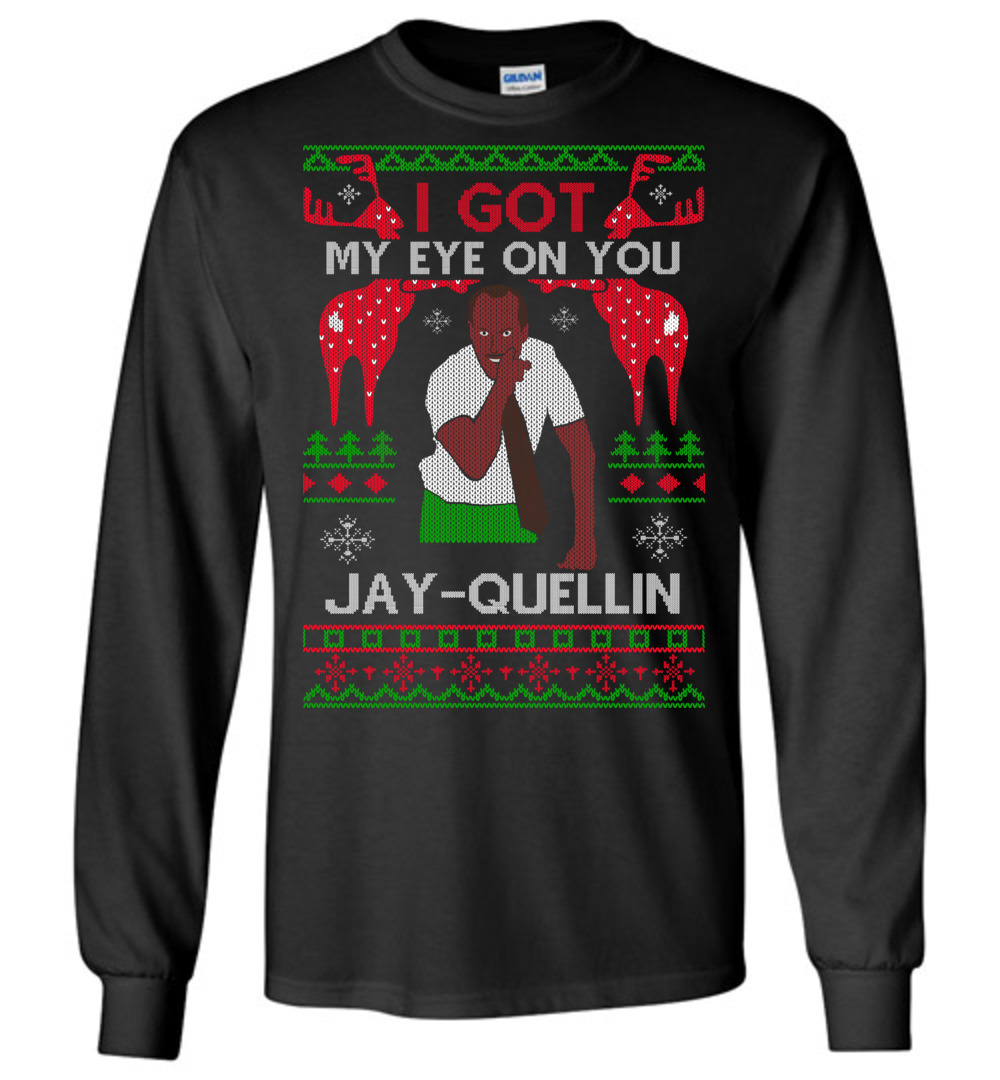 I Got My Eye On You Jay Quellin Ugly Christmas Sweater