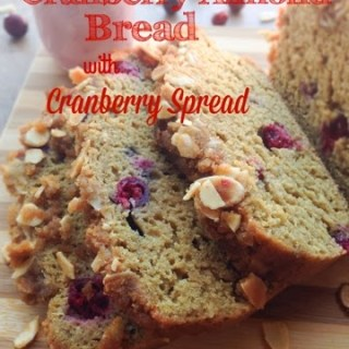 Cranberry Almond Bread with Cranberry Spread