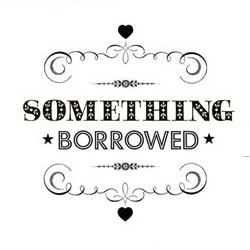 TWHS-something-borrowed