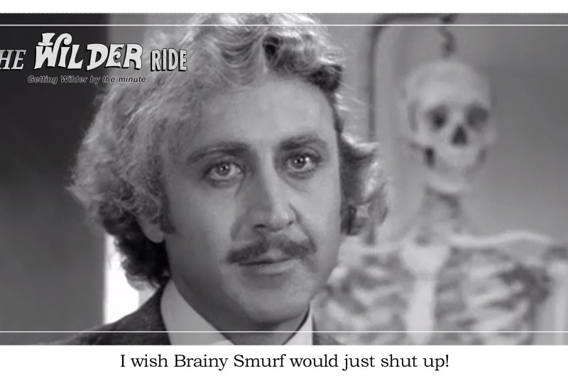Young Frankenstein Episode 10: Brainy Smurf needs to shut the F up!