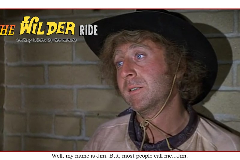 Blazing Saddles Episode 34: Well, my name is Jim, but most people call me…Jim