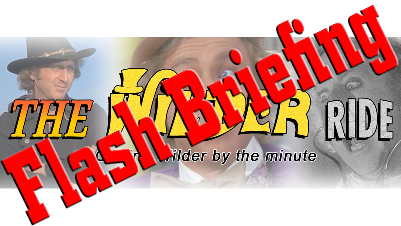 The Wilder Ride Flash Briefing