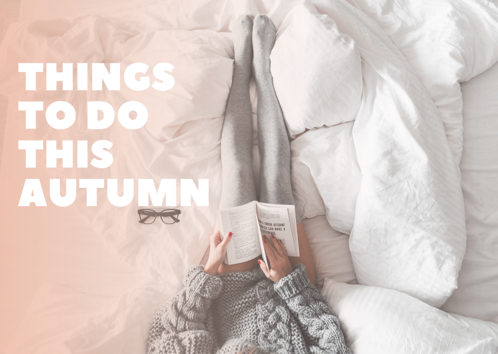 Things To Do This Autumn