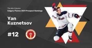 Calgary Flames 2021 Prospect Rankings Featured Image. #12. Yan Kuznetsov, Defenceman. The Win Column.