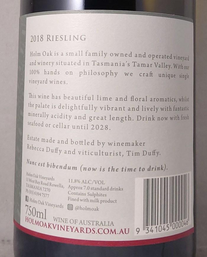 Holm Oak Tasmania Riesling 2018 Exotic, focused Back Label