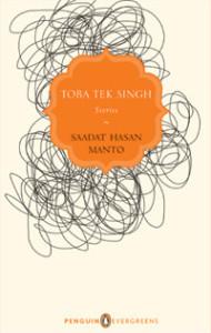 Toba Tek Singh, by Saadat Hasan Manto, published by Penguin. Credit: Penguin Books
