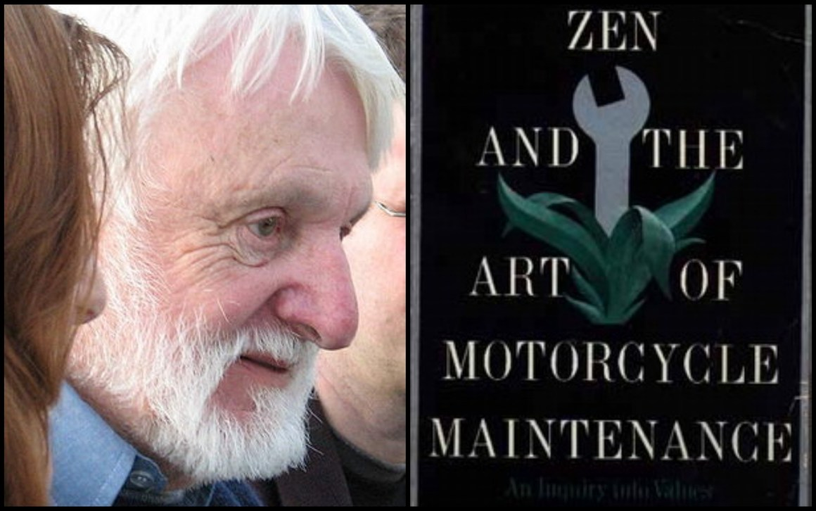robert pirsigs zen and the art of Did you read zen and the art of motorcycle maintenance by robert pirsig i recommend it to every thinking person, says behavioral economist kevin cook opening his mind over money podcast.
