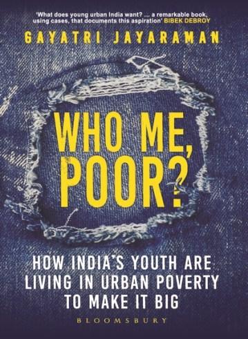 Gayatri Jayaraman's book Who me, poor