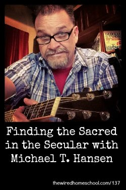 Finding the Sacred in the Secular with Michael T. Hansen