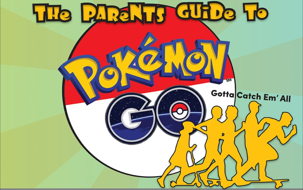 Parents Guide Pokemon Go Infographic
