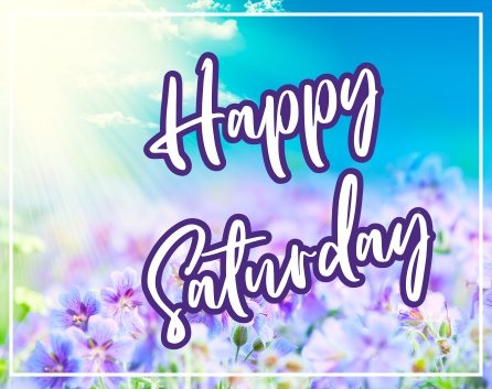 happy-saturday-morning-nature-hd-images-wishes-greetings-wishing-pictures-free-download