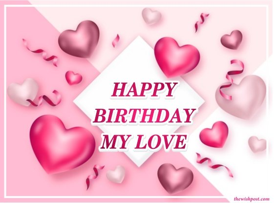 fabulous-happy-birthday-my-love-pink-heart-greeting-cards-images-text-wishing-quotes-pics-free-download