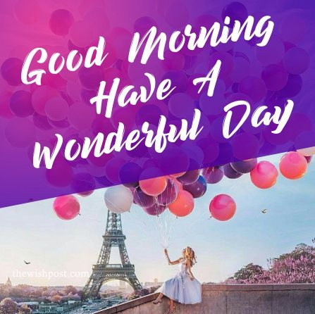 gorgeous-good-morning-have-a-wonderful-day-with-balloons-sky-images-wallpaper-wishing-pics-greetings-pictures-for-girl-friends-free-download
