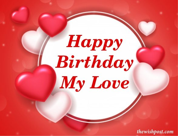 gorgeous-happy-birthday-my-love-red-white-heart-greeting-cards-images-text-wishing-quotes-pics-free-download-for-love