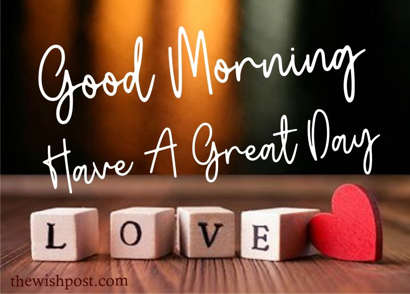lovely-good-morning-have-a-great-day-with-hearts-love-images-wallpaper-wishing-pics-greeting-cards-pictures-for-love-free-download