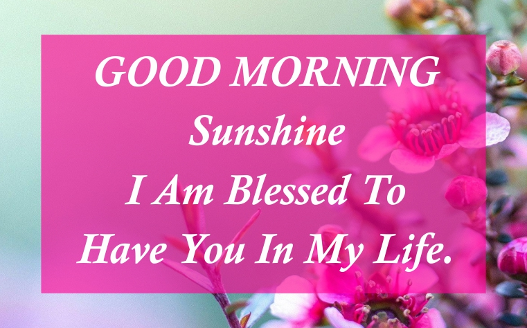 lovely-good-morning-her-sunshine-quotes-wishes-images-for-her-hd-pics-flowers-e-greeting-cards-pictures-wishes-messages-for-facebook-whatsapp-status