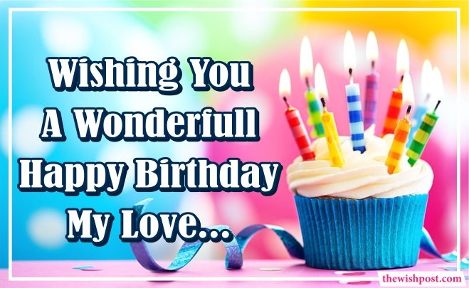 wonderful-happy-birthday-my-love-wishes-quotes-text-with-cupcake-wallpapers-text-sms-greetings-cards-images-for-love