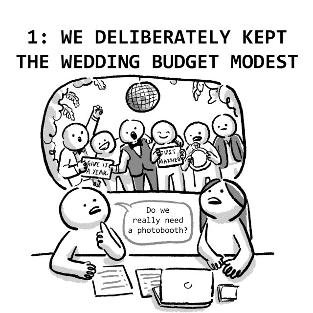 1: WE DELIBERATELY KEPT THE WEDDING BUDGET MODEST