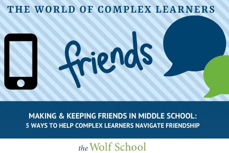 Making & Keeping Friends in Middle School