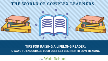 5 ways to encourage your Complex Learner to love reading