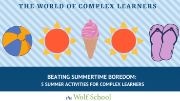 Summertime Activities for Complex Learners