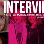TWP Interviews: KIERSTEN MAREK, clinical social worker & feminist philanthropy publisher