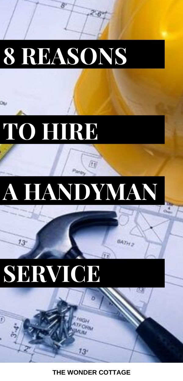 Reasons to hire a handyman service