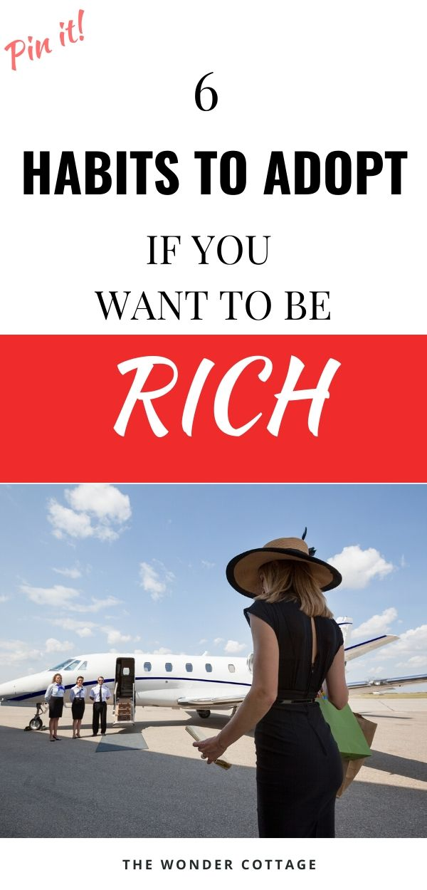 habits to adopt to be rich