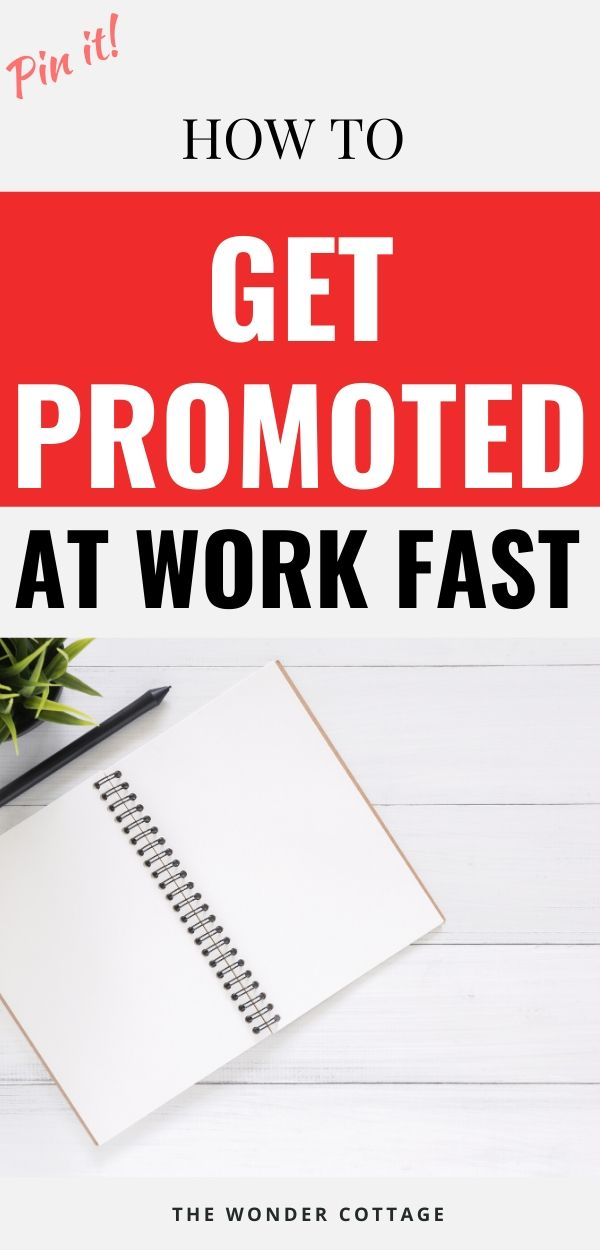 get promoted faster at work