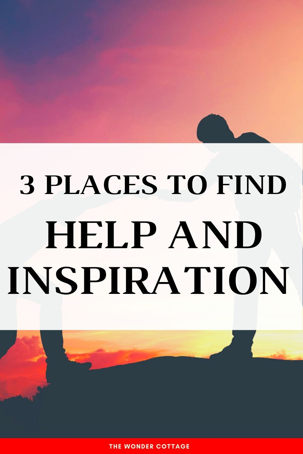 how to find help and inspiration