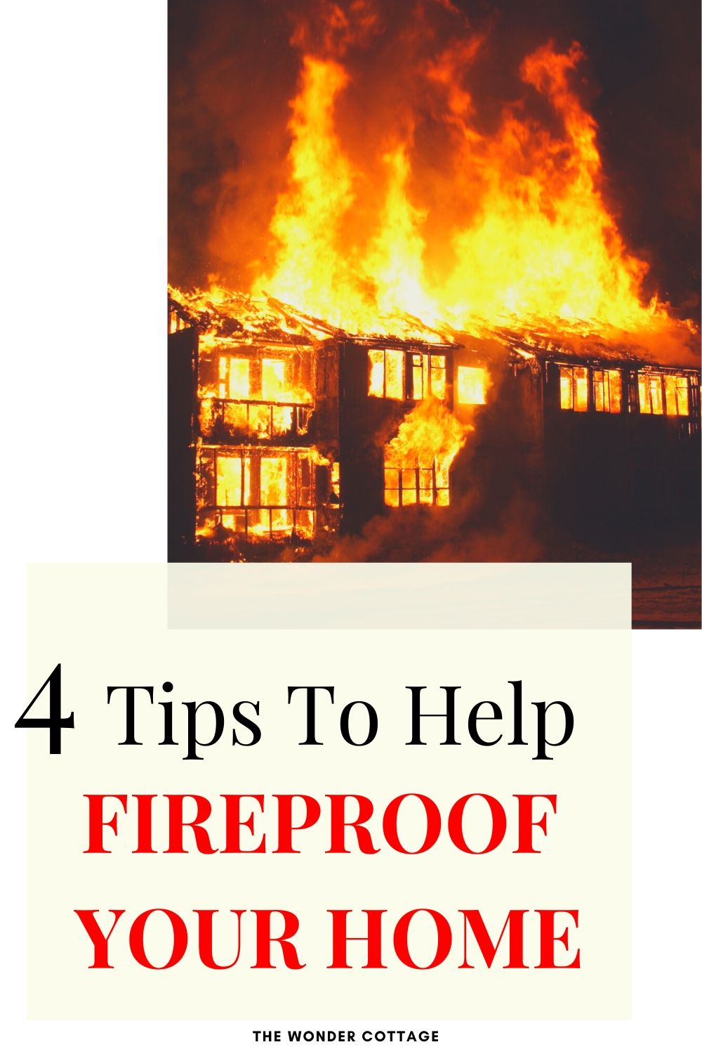 4 tips to help fireproof your home